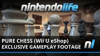 Pure Chess (Wii U eShop) Exclusive Gameplay Footage