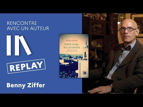 Rencontre avec un auteur - Benny Ziffer, Entre nous, les Levantins: carnets de voyage
