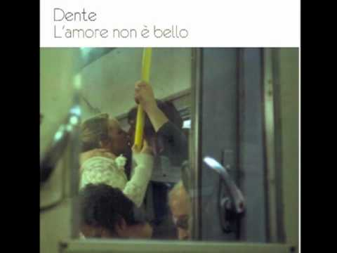 Dente - (03) A me piace lei
