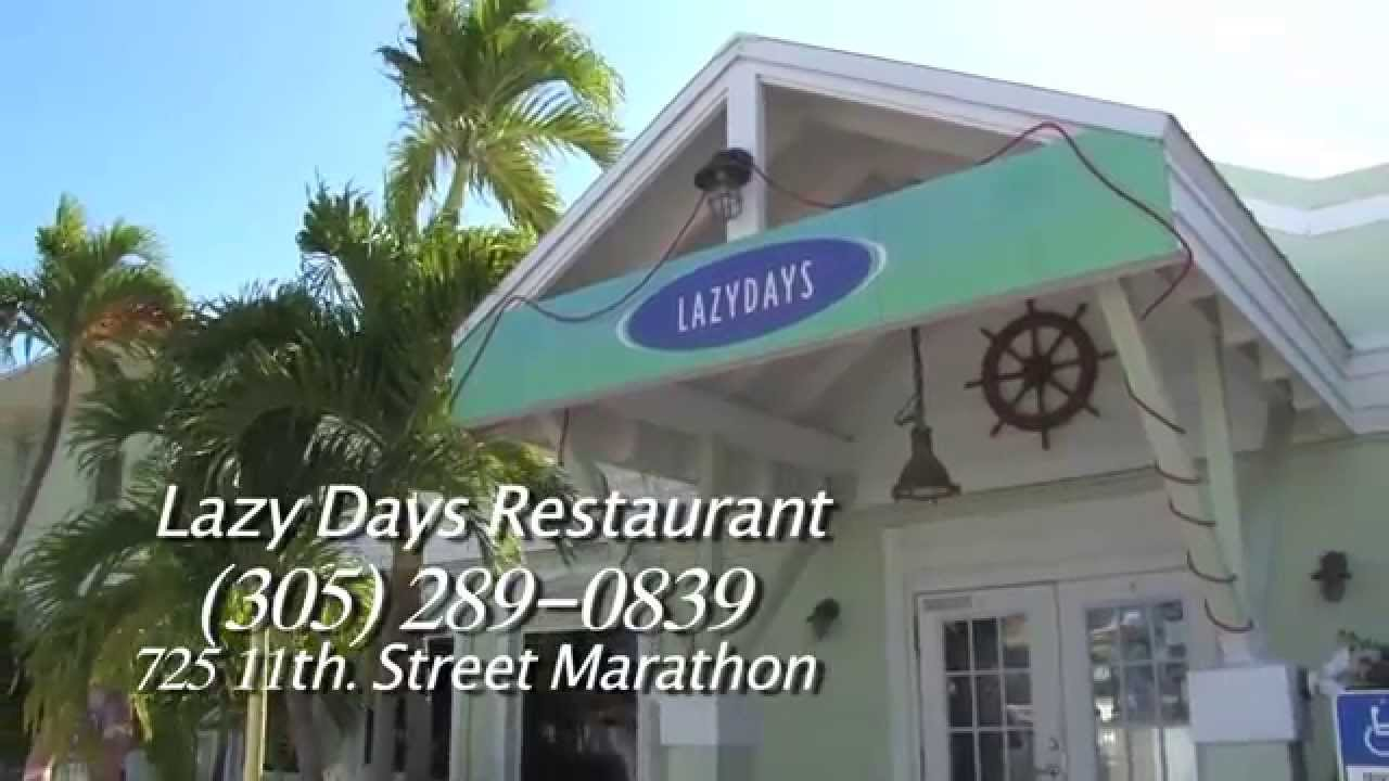 Lazy Days South Restaurant; Marathon, Florida   video production by Conch  Records