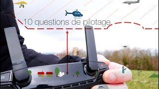 10 questions sur le pilotage et le choix d'un drone
