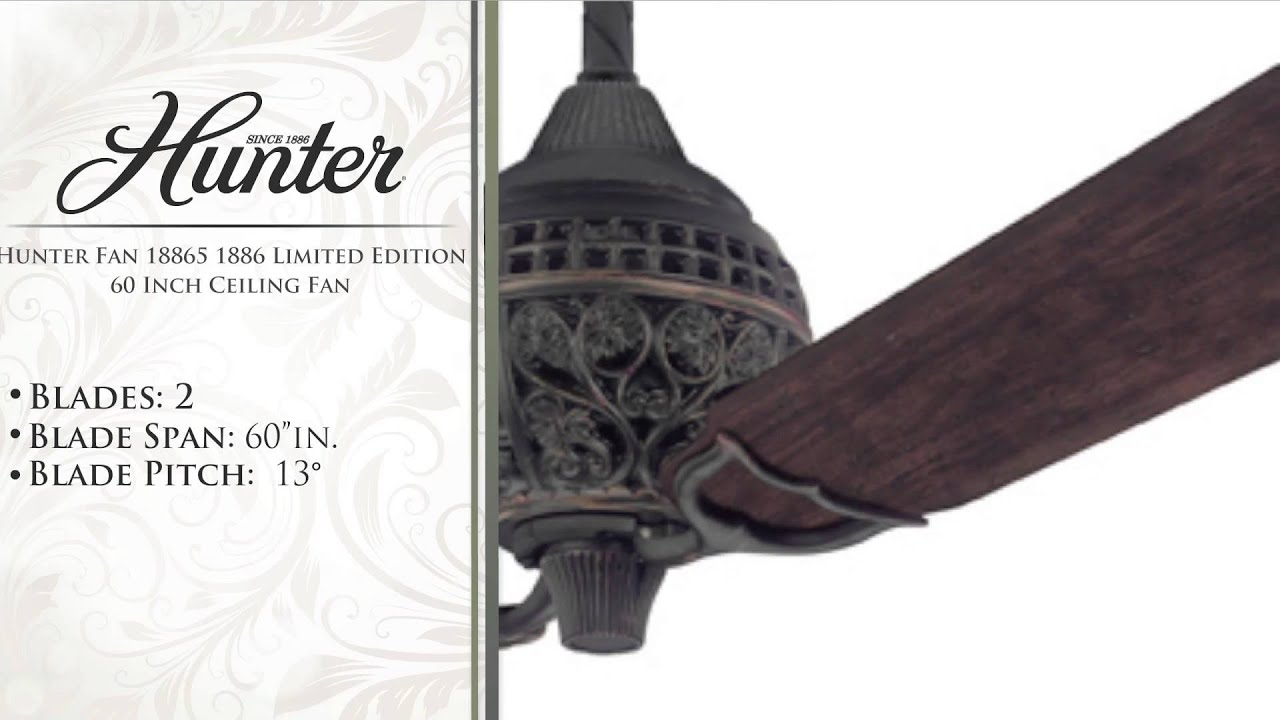 Hunter Fan 1886 Limited Edition 60 Inch Ceiling Fan
