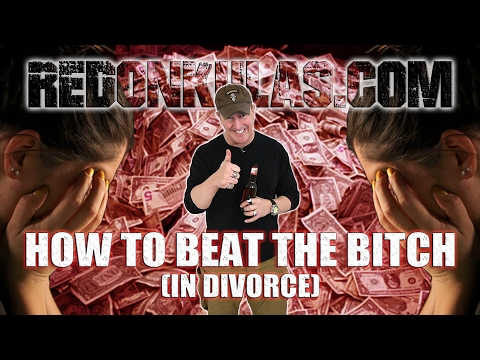 How to Beat Your Wife in Divorce | Redonkulas.com
