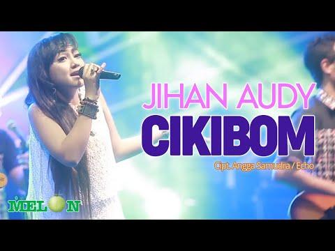Download Lagu jihan audy cikibom mp3