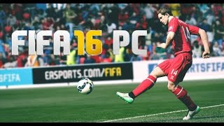 How to Download And Install FIFA 16 Cracked FOR PC - Windows -