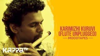 Karimizhi Kuruvi(Flute Unplugged) - Sreeram and Tinu Amby - Moodtapes - Kappa TV