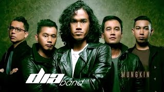 Repeat youtube video Mungkin - DIA BAND (Official MV)