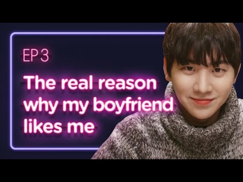 The real reason why my boyfriend likes me | Love Playlist | Season1 - EP.03