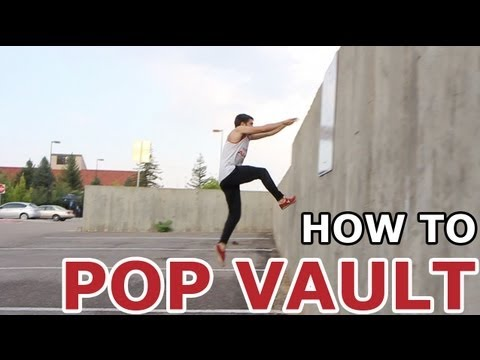 How To - Pop Vault TUTORIAL - Parkour for Beginners
