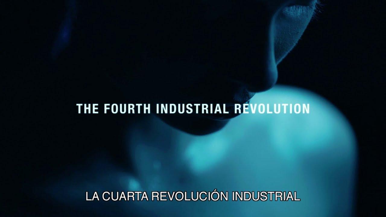 La Cuarta Revolución Industrial | Versión completa - YouTube