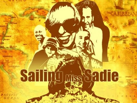 SAILING MISS SADIE - Full Movie (Hacked Version) - Sky & Discovery