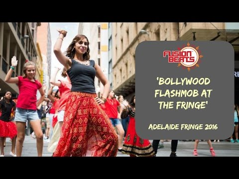 Bollywood Flashmob ll Adelaide Fringe 2016 ll Fusion Beats Dance