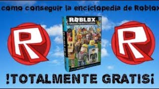 ! HOW TO GET ROBLOX ENCICLOPEDIA OF TOTALLY FREE //ElCris888