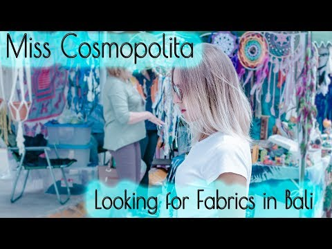 Looking for Fabrics in Bali