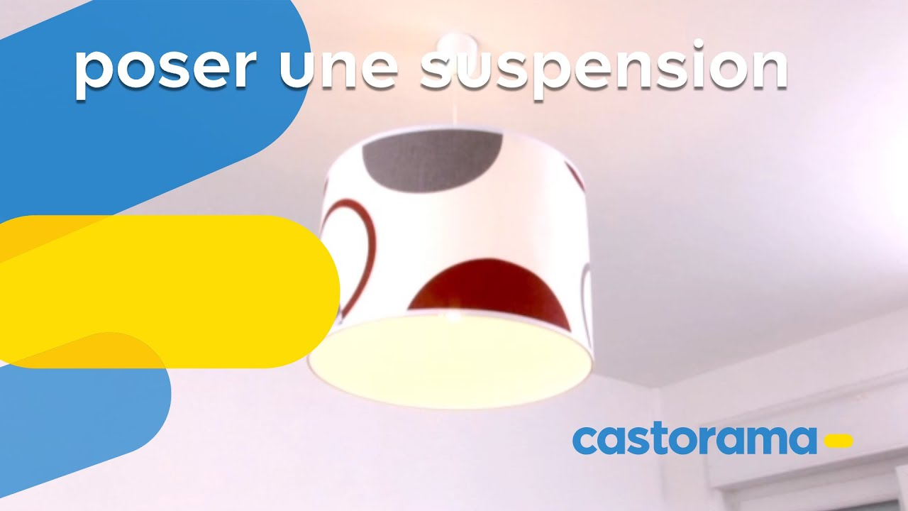 Comment Installer Une Suspension Éclairage Castorama Fr