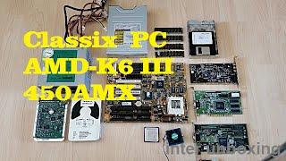 Classix  PC  CPU AMD-K6 III 450AMX