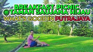 [ omaralattas ] vlog #100-2018: Breakfast Picnic @Taman Saujana Hijau, Putrajaya