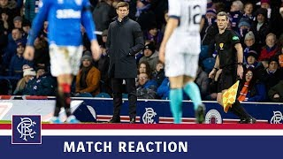 REACTION | Steven Gerrard | Rangers 2-0 Stranraer