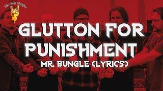 Mr. Bungle - Glutton For Punishment (Lyrics) | The Rock Rotation