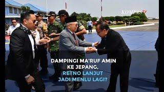 Dampingi Ma'ruf Amin ke Jepang, Retno Marsudi Lanjut Jadi Menlu Lagi?