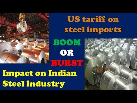 Trade War: US Tariff Hike on Steel Imports: Impact on Indian Steel Industry