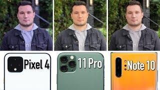 Pixel 4 vs 11 Pro vs Note 10 - Honest Camera Comparison