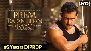 Prem Ratan Dhan Payo | Salman Khan | Sooraj Barjatya | EXCLUSIVE Behind The Scenes | #2YearsOfPRDP