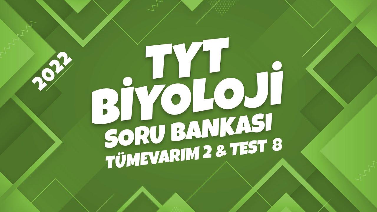 TYT Biyoloji Soru Bankası Tümevarım 02 Test 08