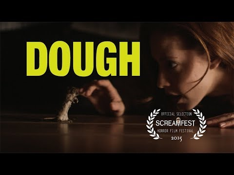 Dough | short horror film