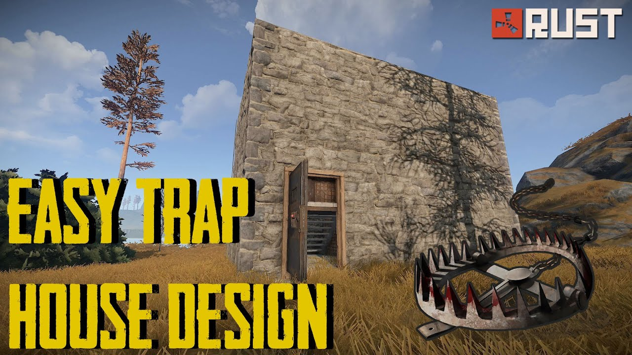 Rust Trap House Design! - Get Awesome Loot Fast! - YouTube