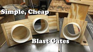 Simple, Cheap Blast Gates *Free Plans!*