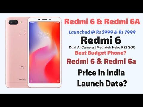 Redmi 6 and 6a Price in India, Release Date | Redmi 6 New Budget
