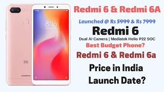 Redmi 6 and 6a Price in India, Release Date | Redmi 6 New Budget King? | M Talks