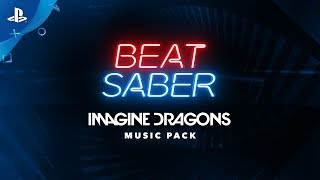 Beat Saber Imagine Dragons Music Pack E3 2019 Release Trailer PS4 PS VR