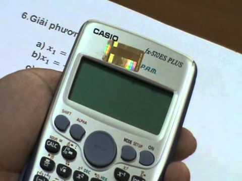 Giải phương trình bậc 2 trên máy tính Casio fx 570 ES Plus