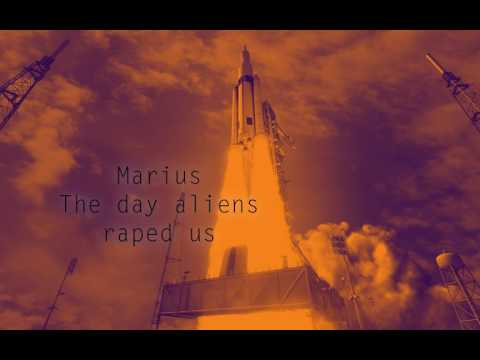 Marius - The day aliens raped us (A dubstep epic)