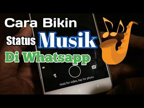 Cara Bikin Status Musik Di Whatsapp Youtube