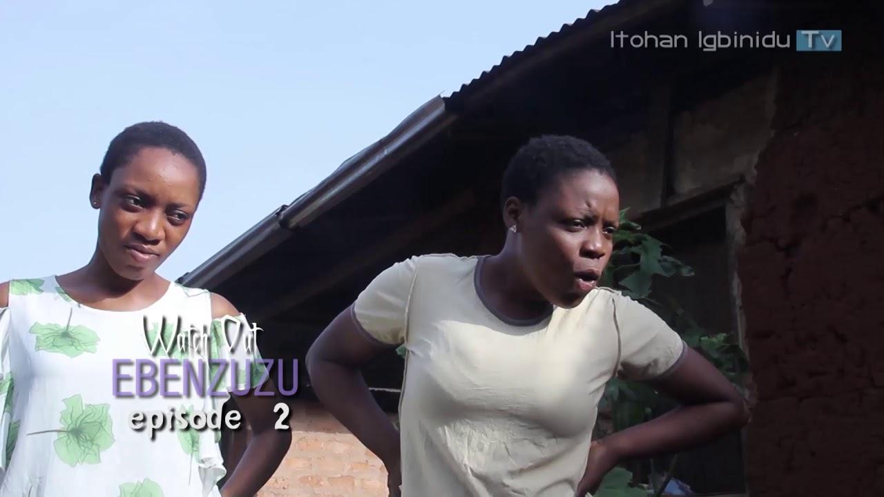Download EBENZUZU - episode 2 TRAILER