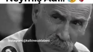 Neymiş Adı....😥💔 / 30 Saniyelik Duygusal WhatsApp Durum Video #HuseyinAL