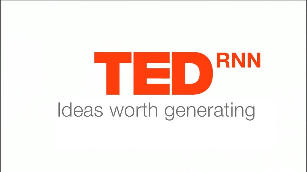 Ted Video 1351 Steve Silberman >> Ted Rnn Machine Generated Ted Talks