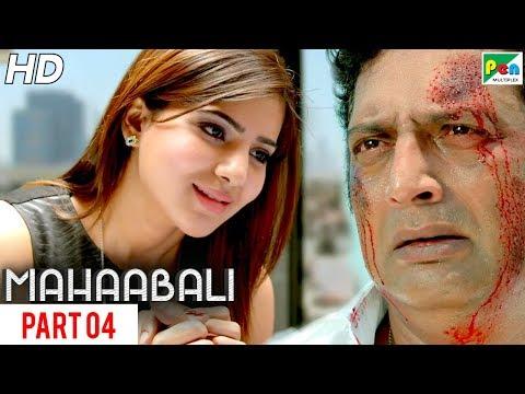 MAHAABALI | New Released Hindi Dubbed Movie | Part 04 | Bellamkonda Sreenivas, Samantha, Prakash Raj