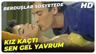 Berduşlar Sosyetede - Eğlencenize Bende Katılabilir Miyim?  Oya Aydoğan Eski Türk Filmi