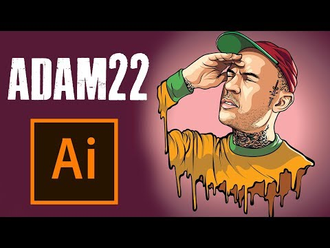 HOW TO MAKE A CARTOON | ADAM22 - ADOBE ILLUSTRATOR TUTORIAL