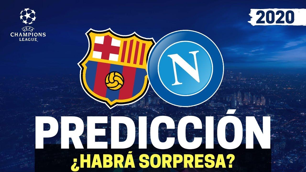 ⭐ BARCELONA vs NAPOLI | Champions League [2020] | Previa, Predicción y Pronósticos