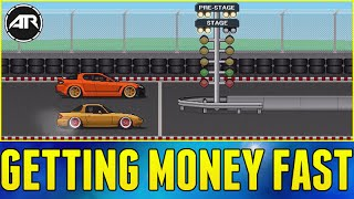GETTING MONEY FAST!!! - Pixel Car Racer
