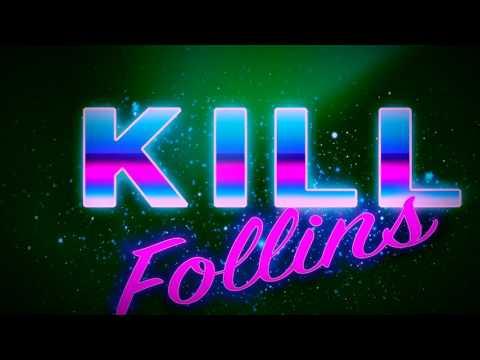 Kill Follins