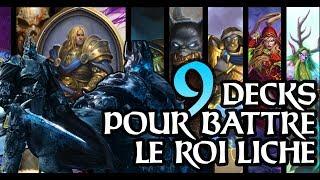 9 decks pour battre le Roi Liche et gagner ARTHAS !