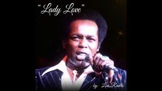 Lady Love (w/lyrics)  ~  Lou Rawls