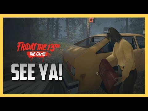 See Ya! - Friday the 13th The Game