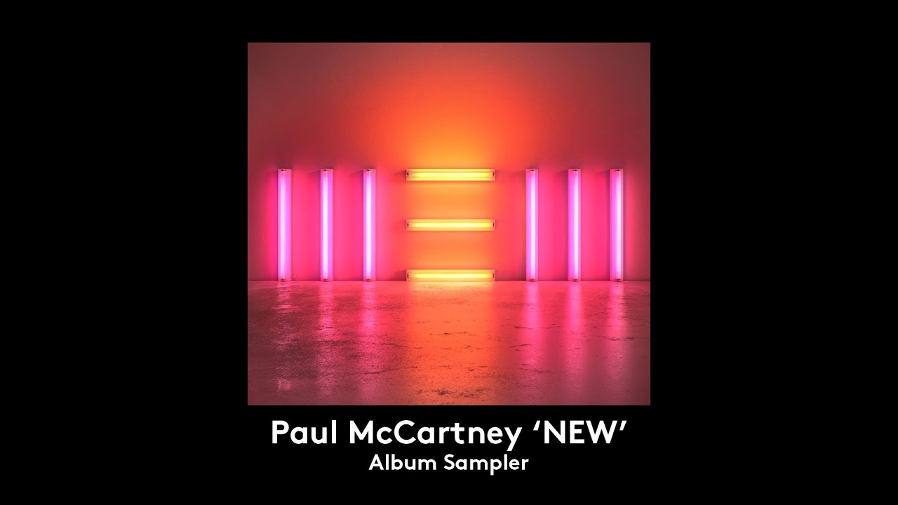 paul mccartney 39 new 39 album sampler youtube. Black Bedroom Furniture Sets. Home Design Ideas